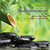 Meditationsmusik - Moments of Silence für Entspannung & Wellness